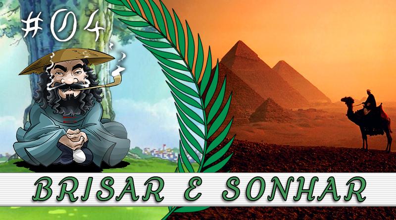 PodBrisar #04 – Brisar e Sonhar