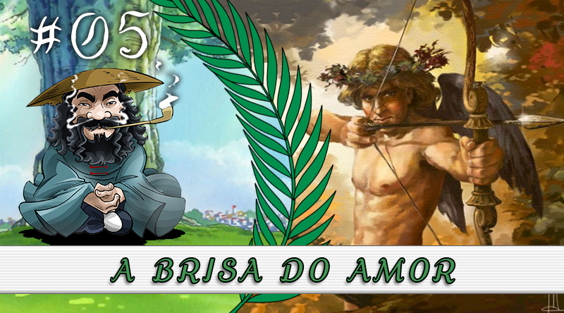 PodBrisar #05 – A Brisa do Amor