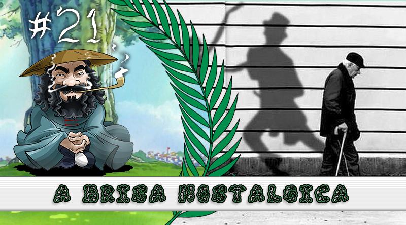 PodBrisar #21 – A Brisa Nostálgica