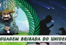 PodBrisar #33 – linguagem Brisada do Universo