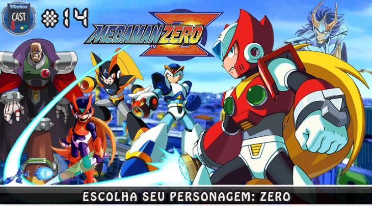 MachineCast #14 – Escolha seu Personagem – Zero