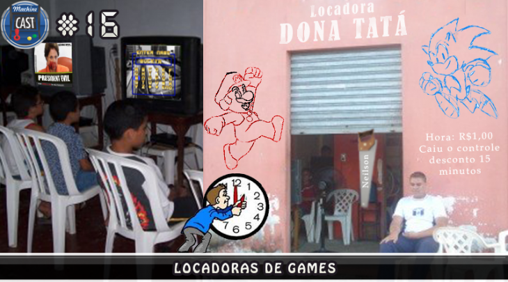 MachineCast #16 – Locadoras de Games
