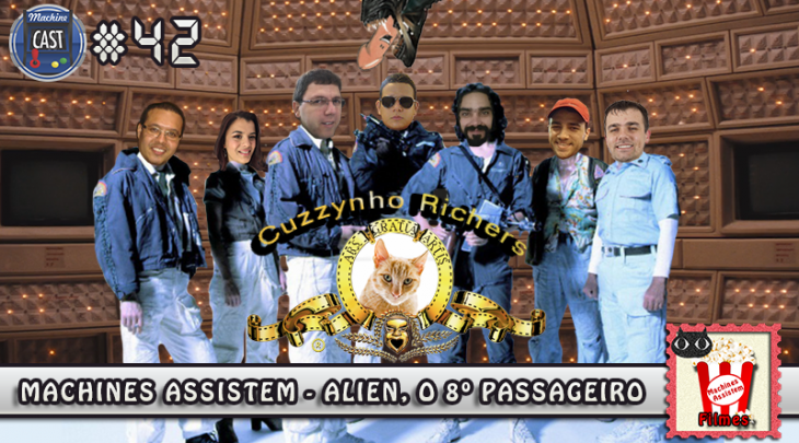 MachineCast #42 – Machines Assistem: Alien, O 8º Passageiro