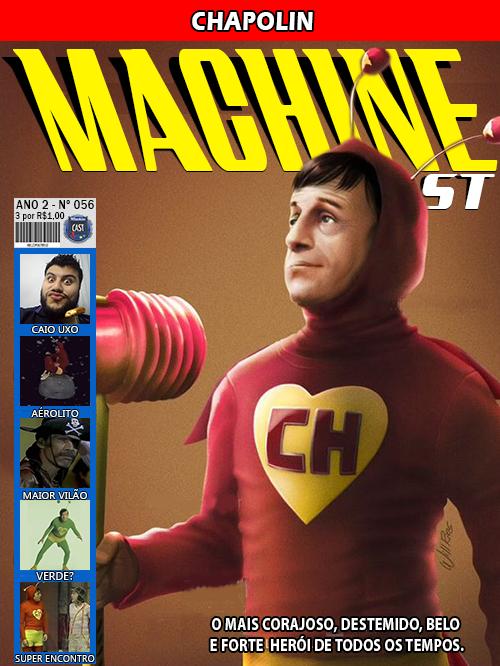 MachineCast #56 – Chapolin