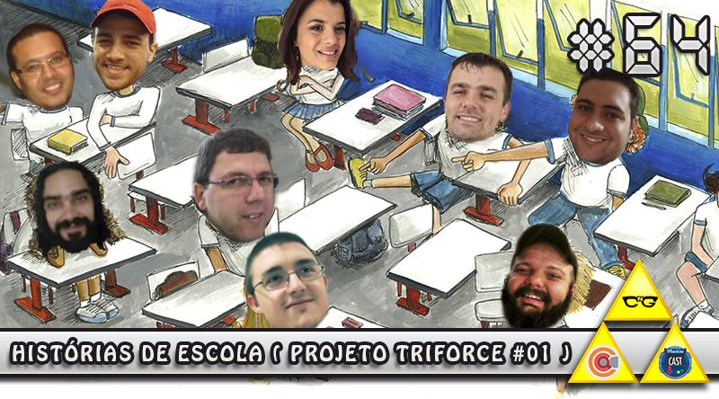 MachineCast #64 – Histórias de Escola (Projeto TriForce #01)