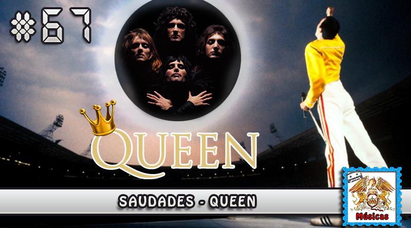 MachineCast #67 – Saudades- Queen