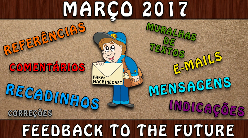 FeedBack To The Future: Março 2017