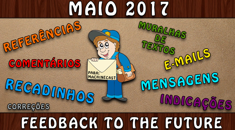 FeedBack To The Future: Maio 2017