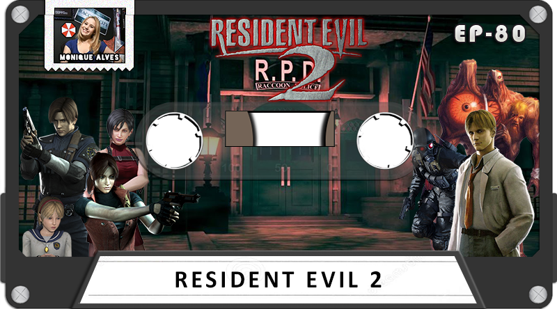 MachineCast #80 – Resident Evil 2