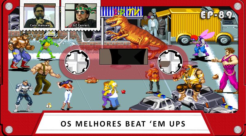 MachineCast #89 – Os Melhores Beat'em Ups