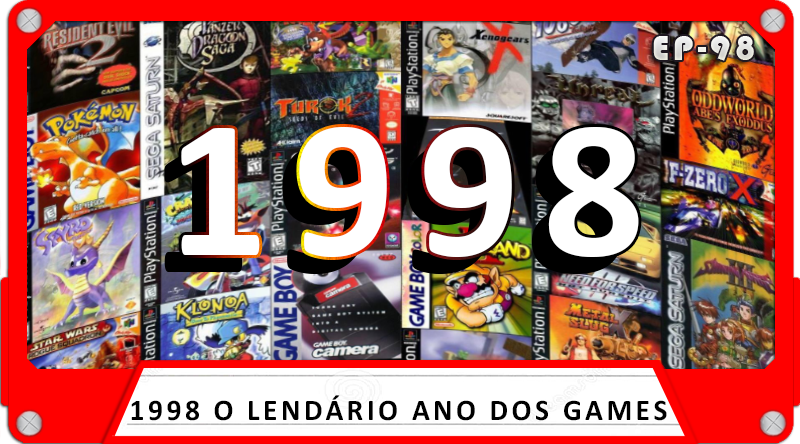 MachineCast #98 – 1998 O Lendário ano dos Games