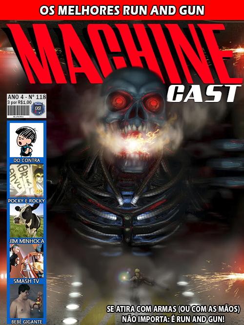 MachineCast #118 – Os Melhores Run and Gun