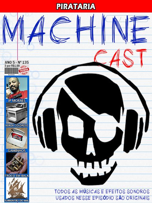 MachineCast #135 – Pirataria