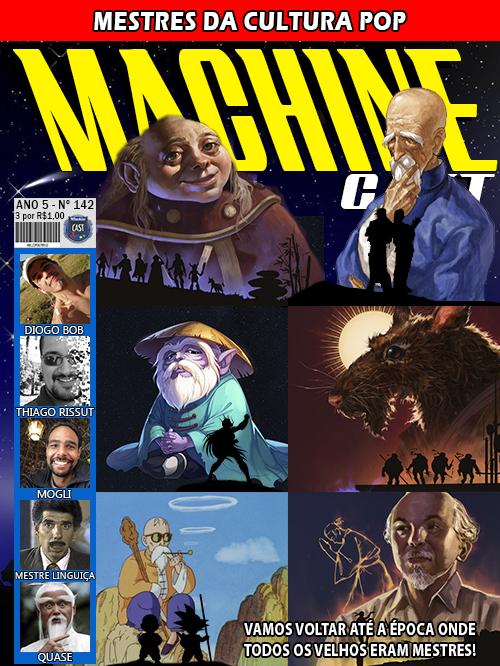 MachineCast #142 – Mestres da Cultura POP