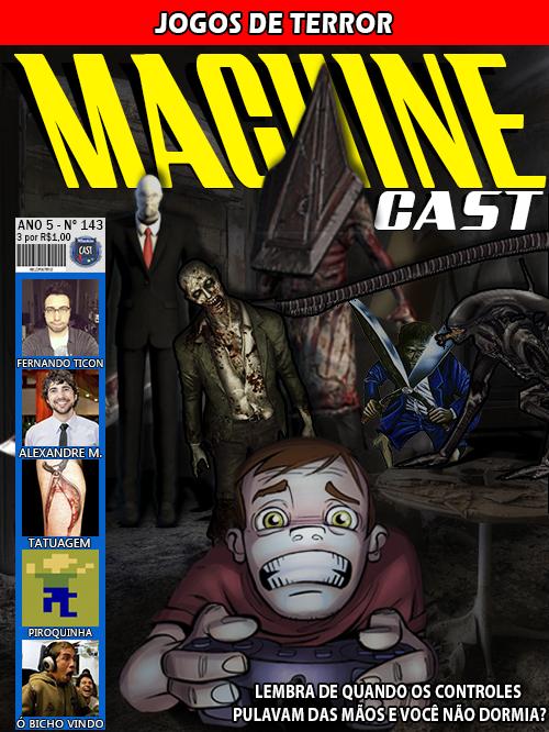 MachineCast #143 – Jogos de Terror